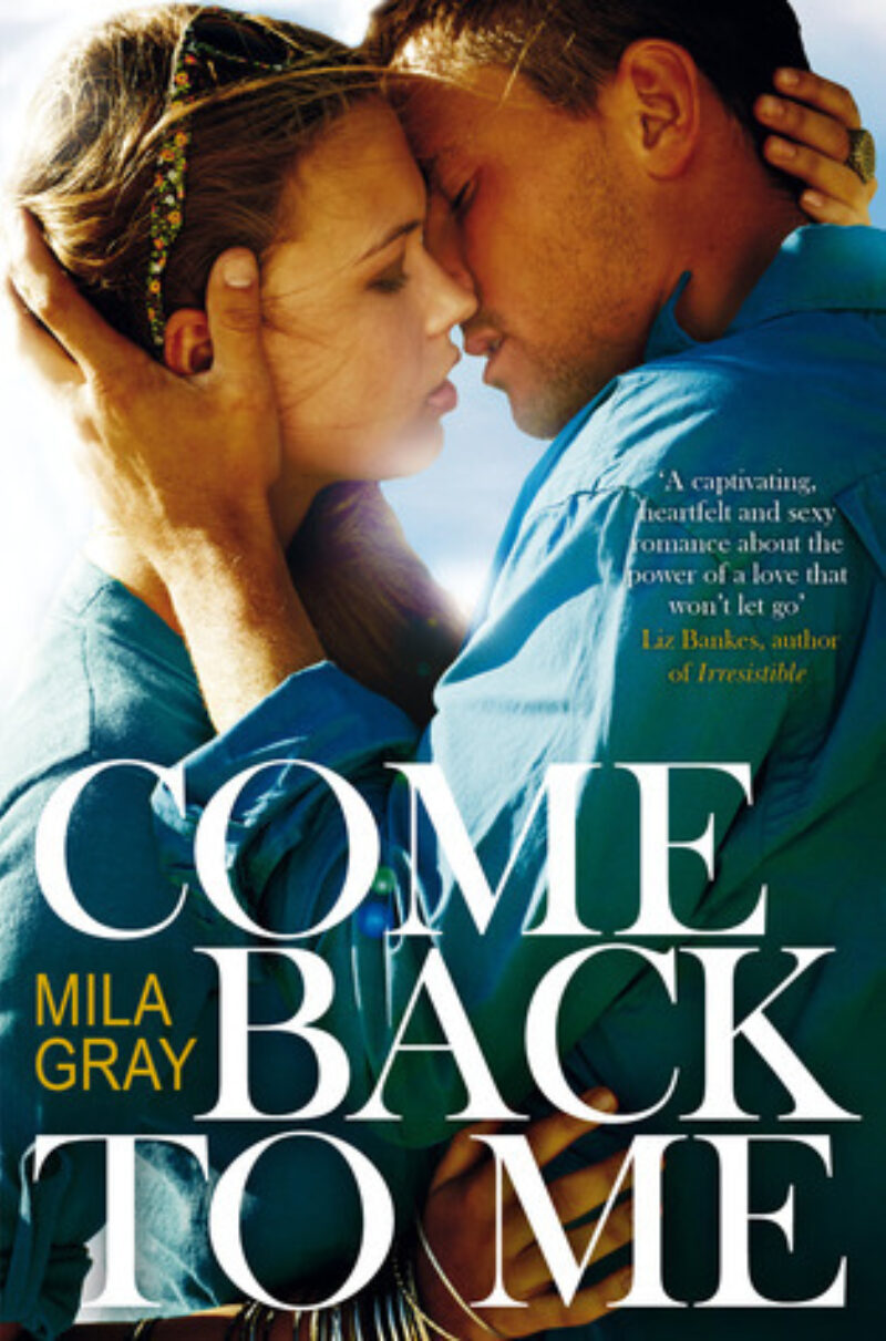 Book cover for 'Come Back To Me'