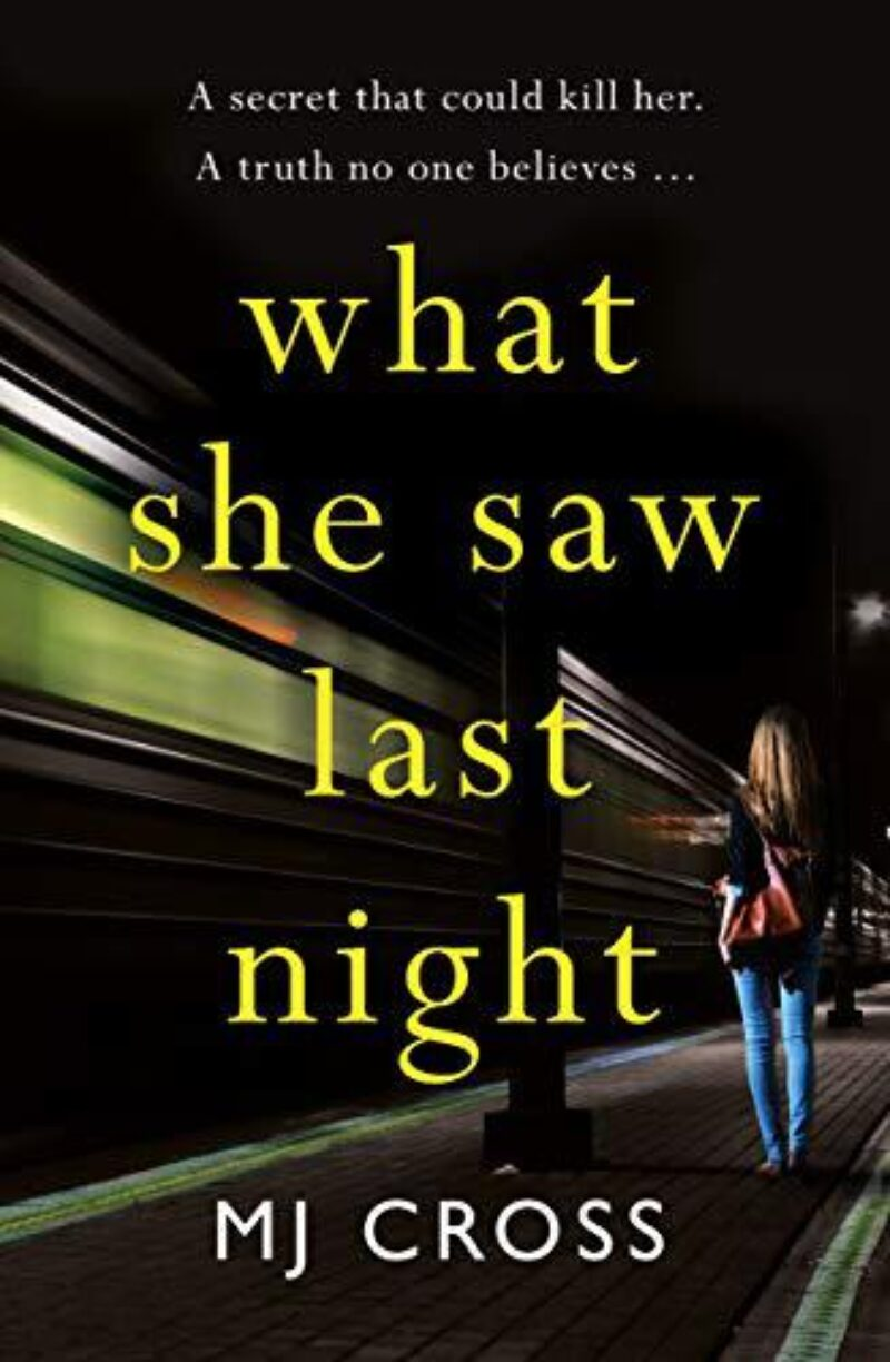 Book cover for 'What She Saw Last Night'
