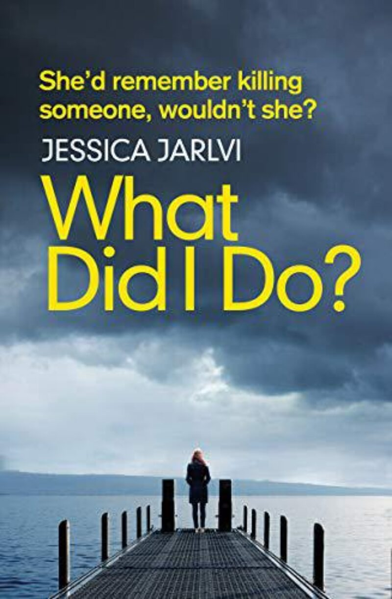 Book cover for 'What Did I Do?'