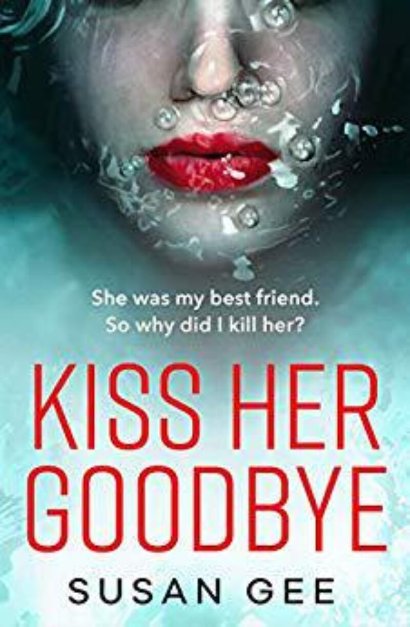 Book cover for 'Kiss Her Goodbye'