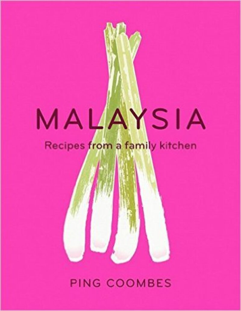 Book cover for 'Malaysia: Recipes from a Family Kitchen'