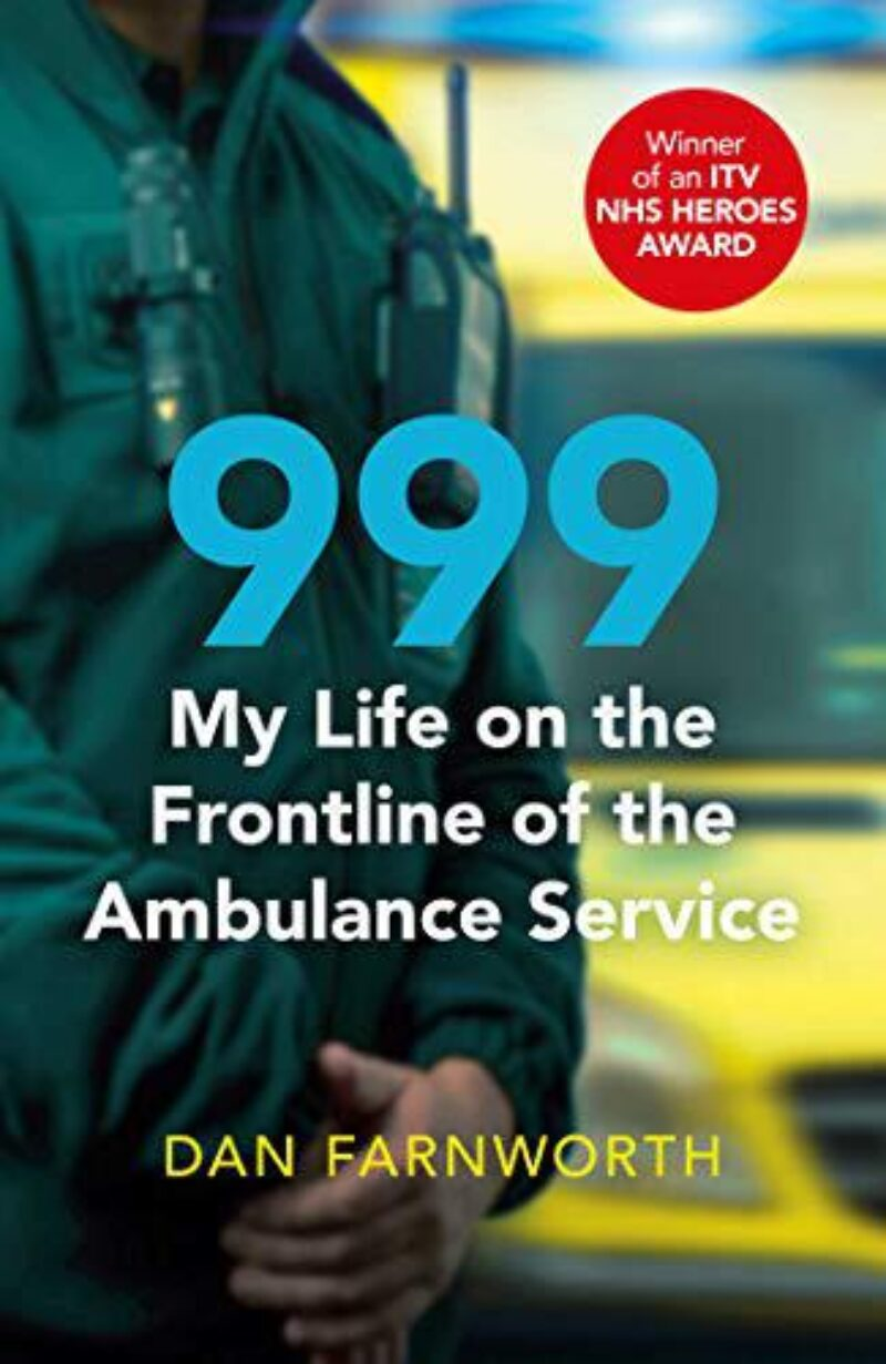 Book cover for '999 - My Life on the Frontline of the Ambulance Service'