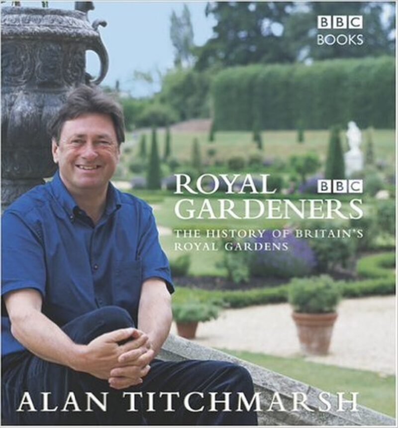 Book cover for 'Royal Gardeners: The History of Britain's Royal Gardens'