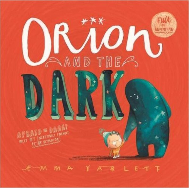 Book cover for 'Orion and the Dark'