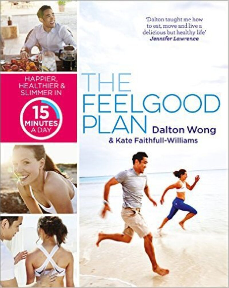 Book cover for 'The Feelgood Plan: Happier, Healthier and Slimmer in 15 Minutes a Day'