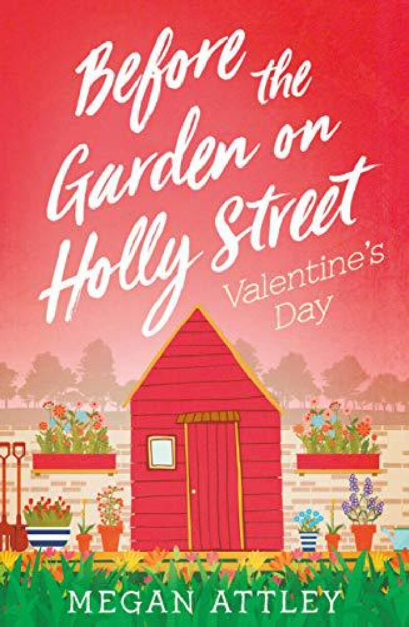 Book cover for 'Before the Garden on Holly Street: Valentine's Day'