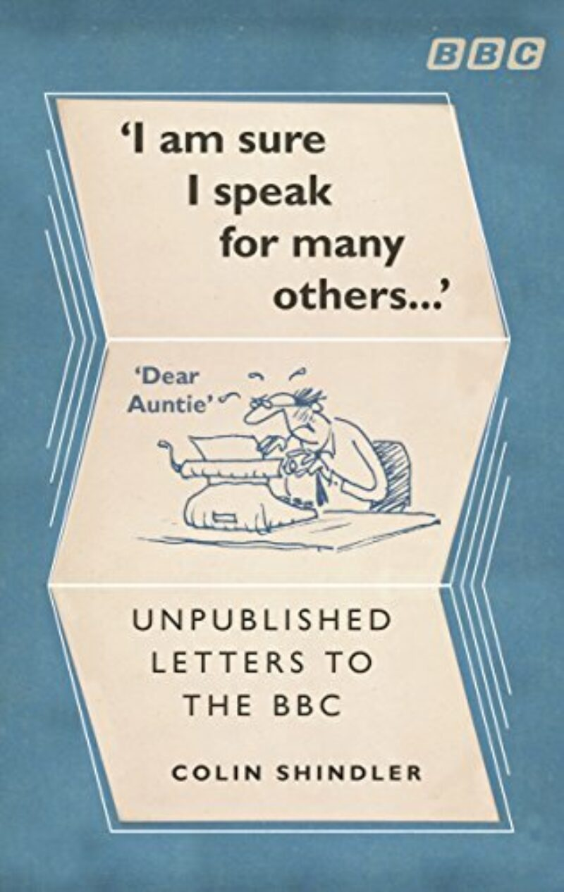 Book cover for 'I'm Sure I Speak For Many Others... Unpublished letters to the BBC'