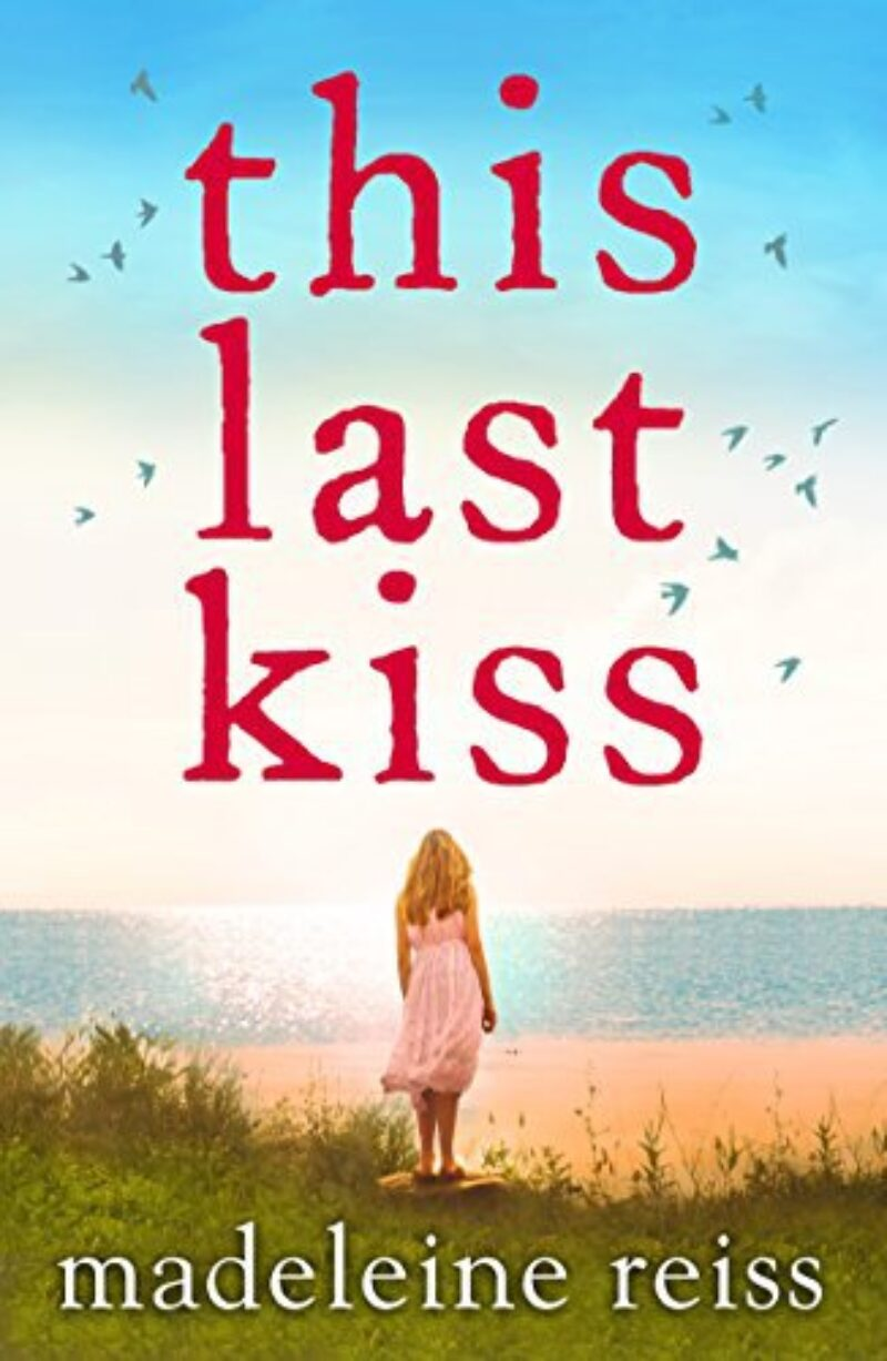 Book cover for 'This Last Kiss'