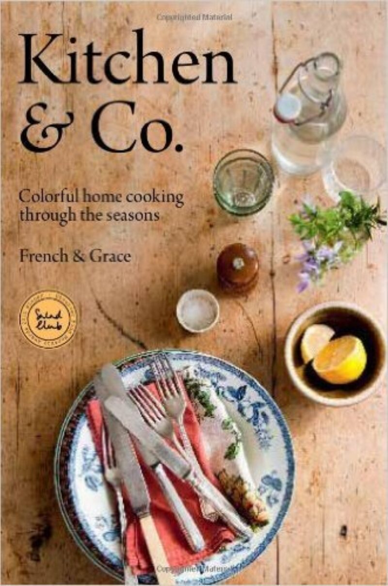 Book cover for 'Kitchen & Co: Colourful Home Cooking Through The Seasons'