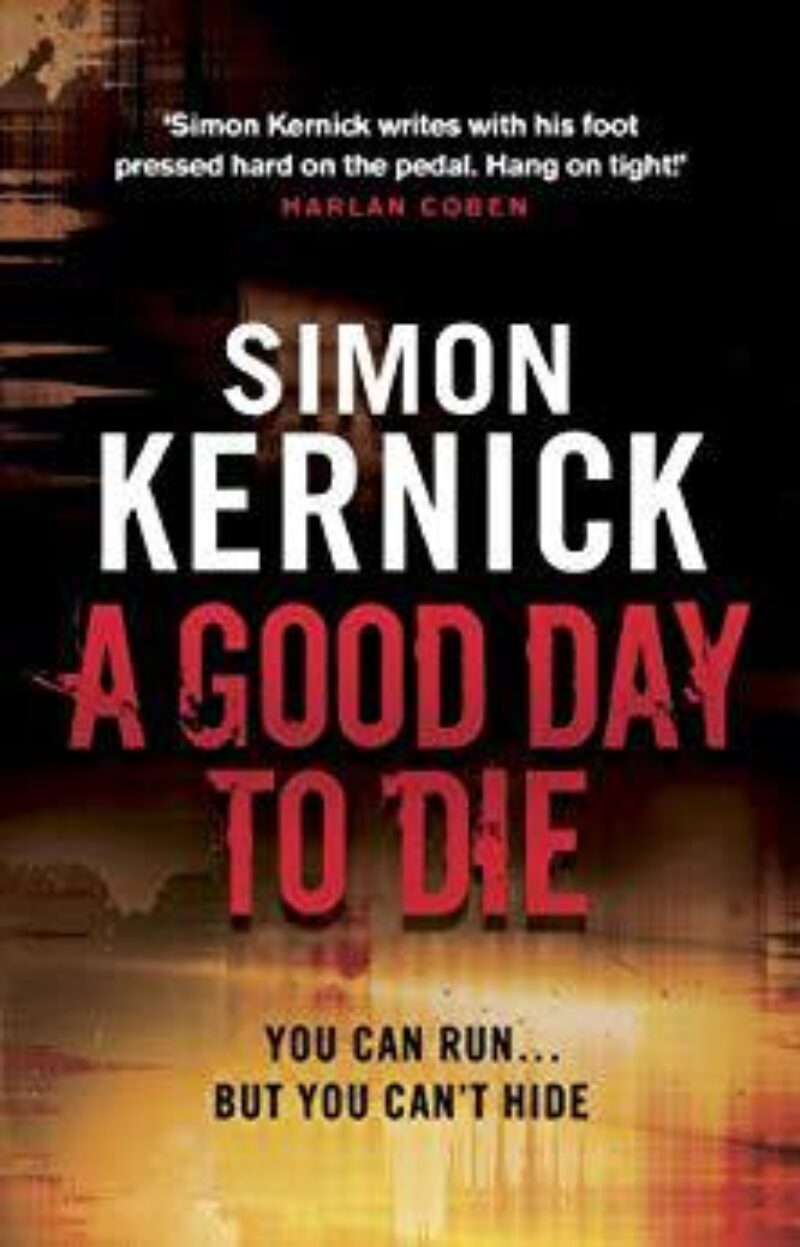 Book cover for 'A Good Day to Die'