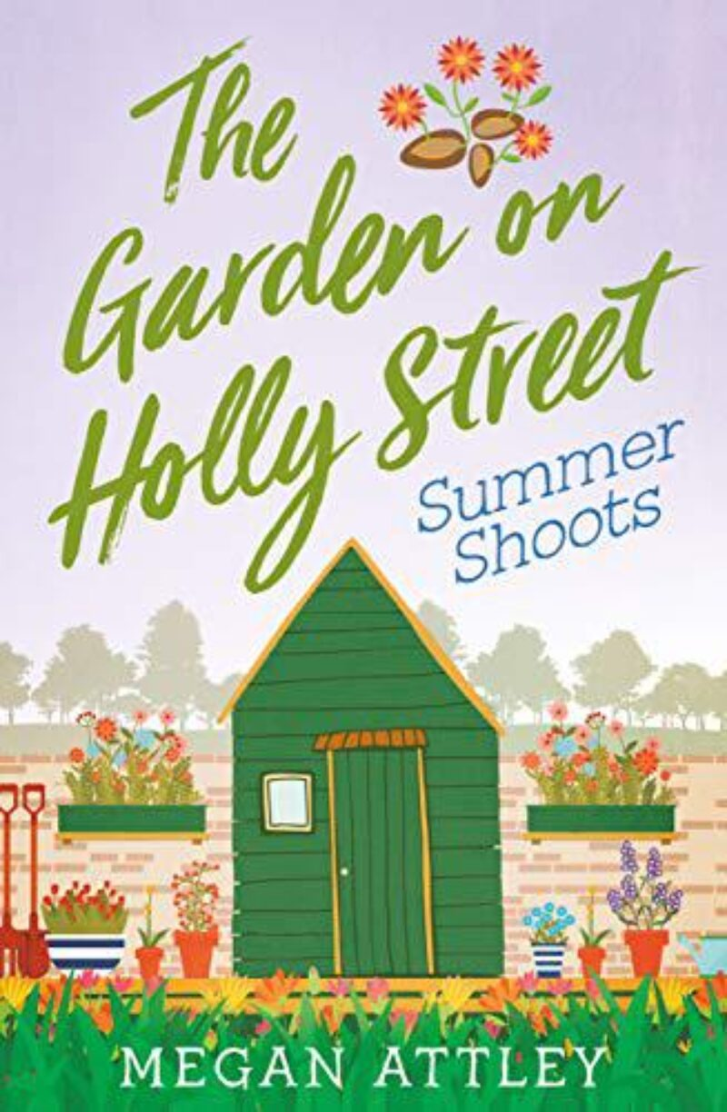 Book cover for 'The Garden on Holly Street: Summer Shoots'