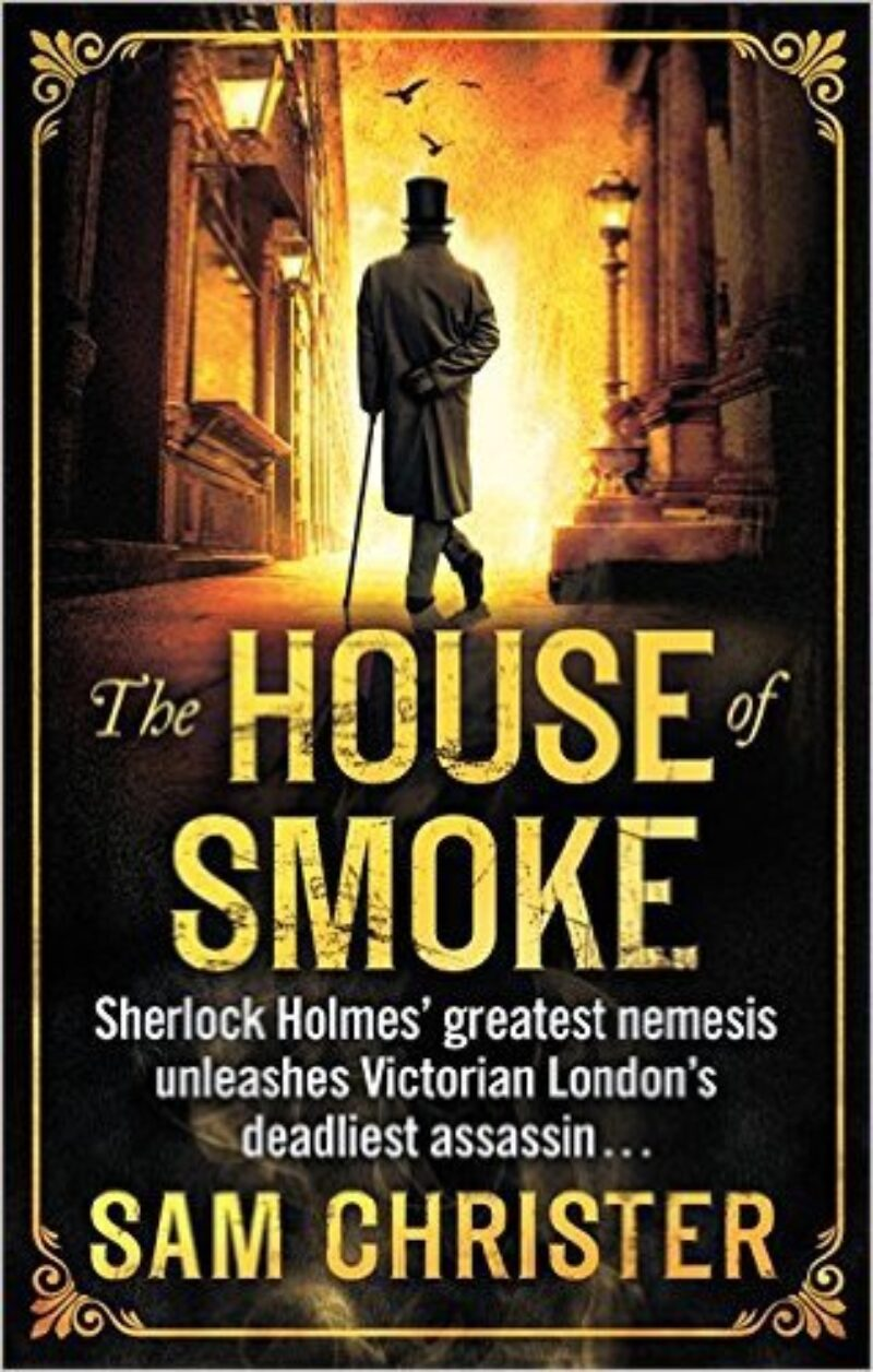 Book cover for 'The House of Smoke'