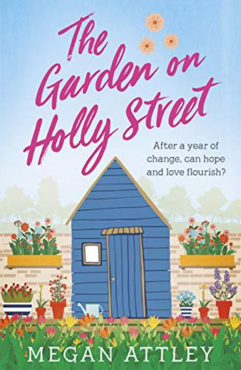 Book cover for 'The Garden on Holly Street'