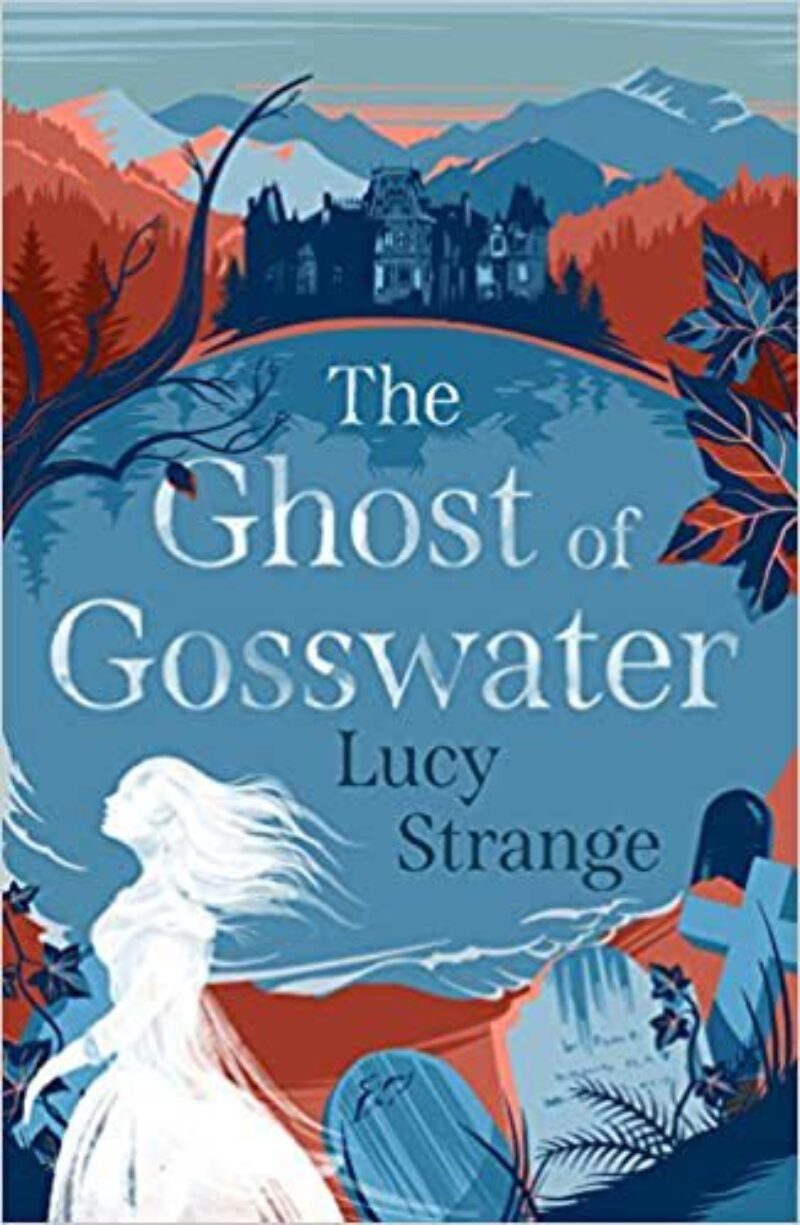Book cover for 'The Ghost of Gosswater'