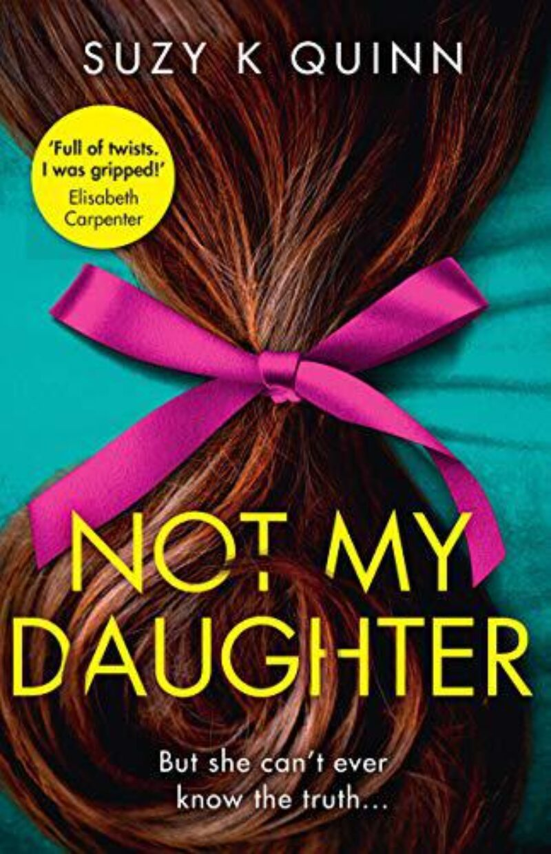 Book cover for 'Not My Daughter'