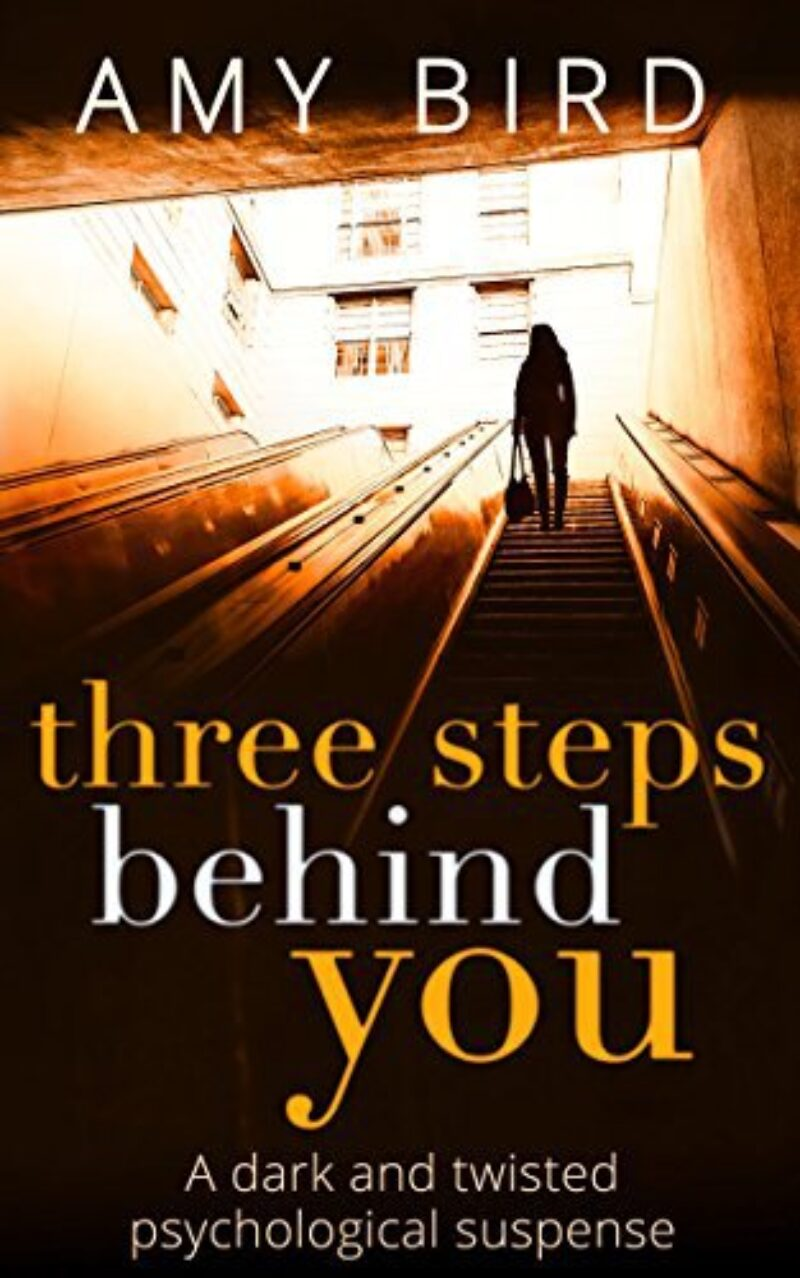 Book cover for 'Three Steps Behind You'
