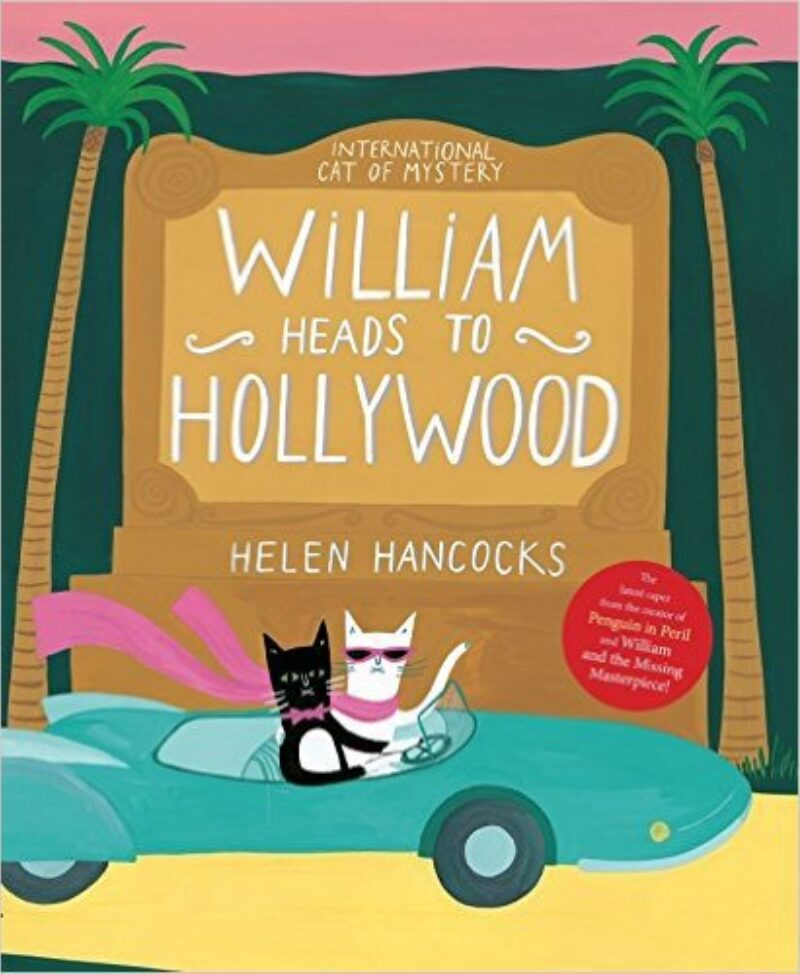 Book cover for 'William Heads to Hollywood'