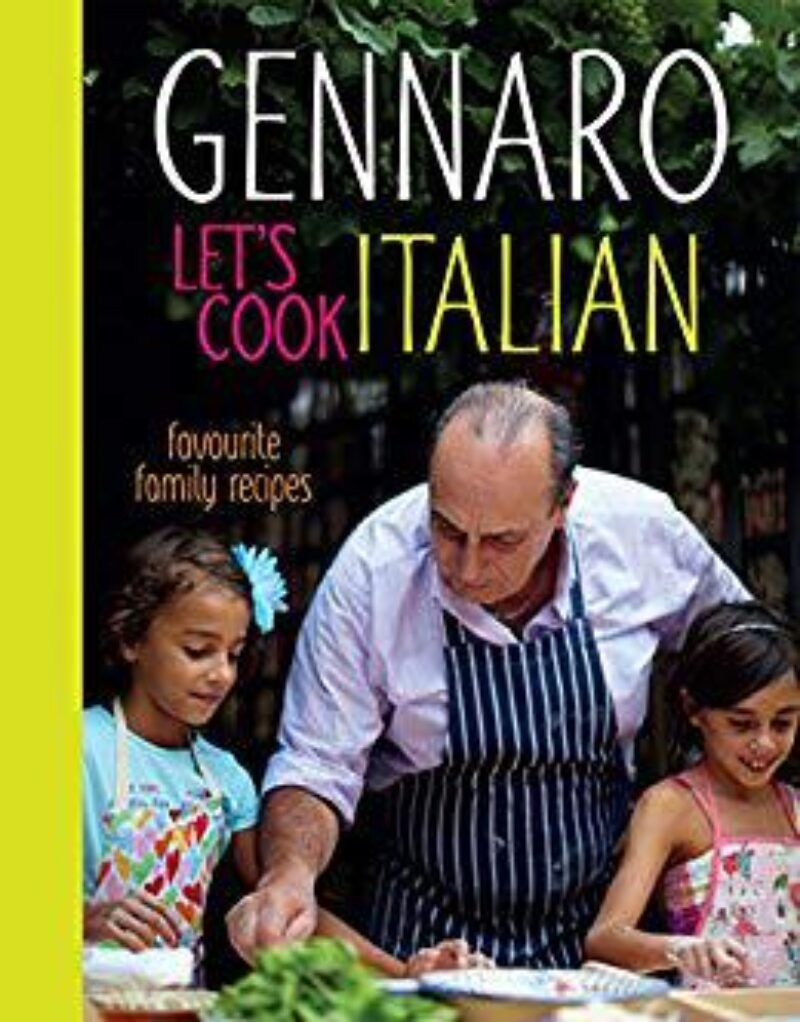 Book cover for 'Gennaro: Let's Cook Italian: Favourite Family Recipes'
