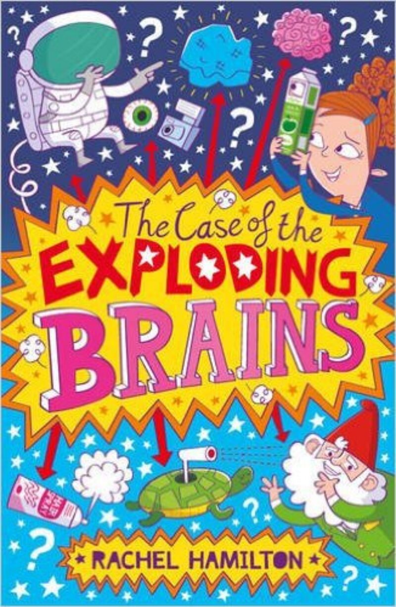 Book cover for 'The Case of the Exploding Brains'