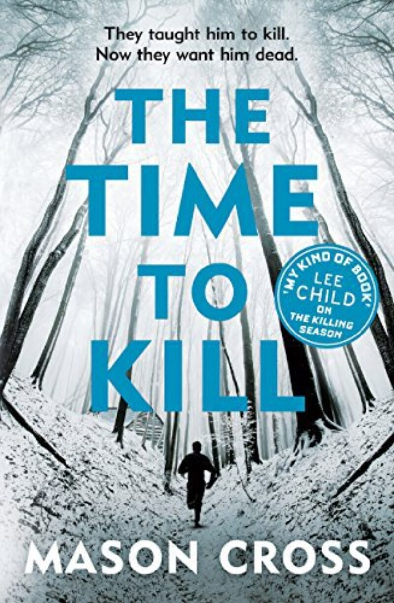 Book cover for 'The Time to Kill'