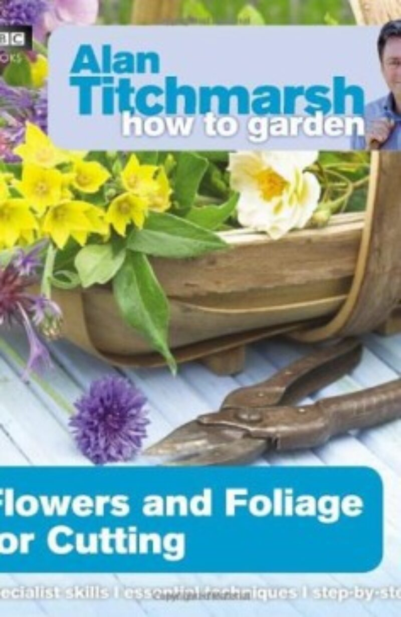 Book cover for 'How To Garden Flowers and Foliage or Cutting'