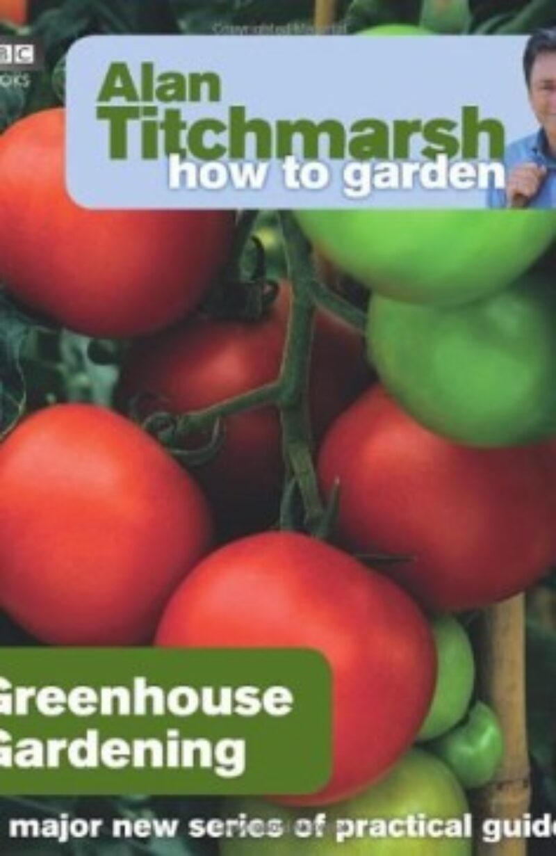Book cover for 'How To Garden Greenhouse Gardening'