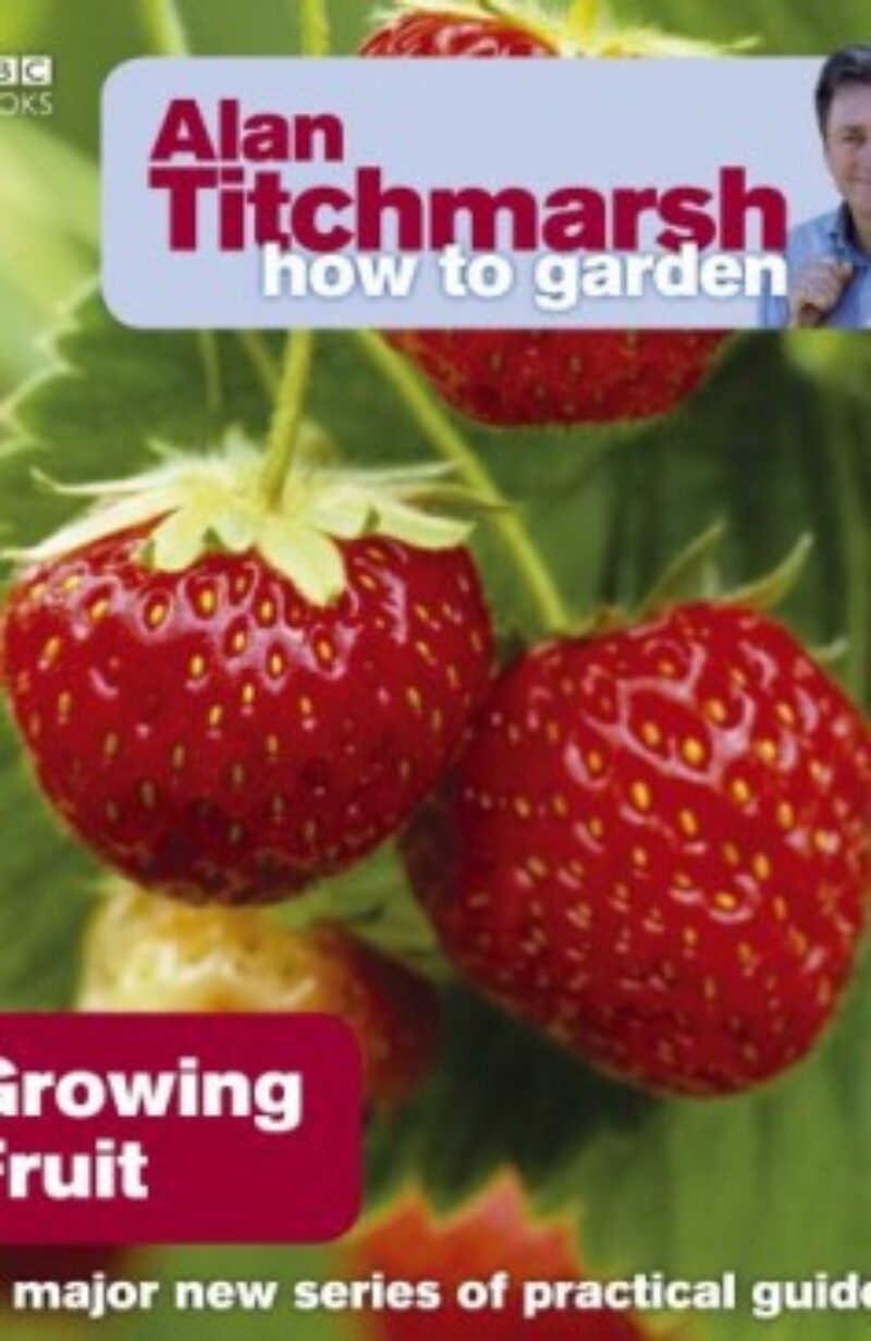 Book cover for 'How To Garden Growing Fruit'