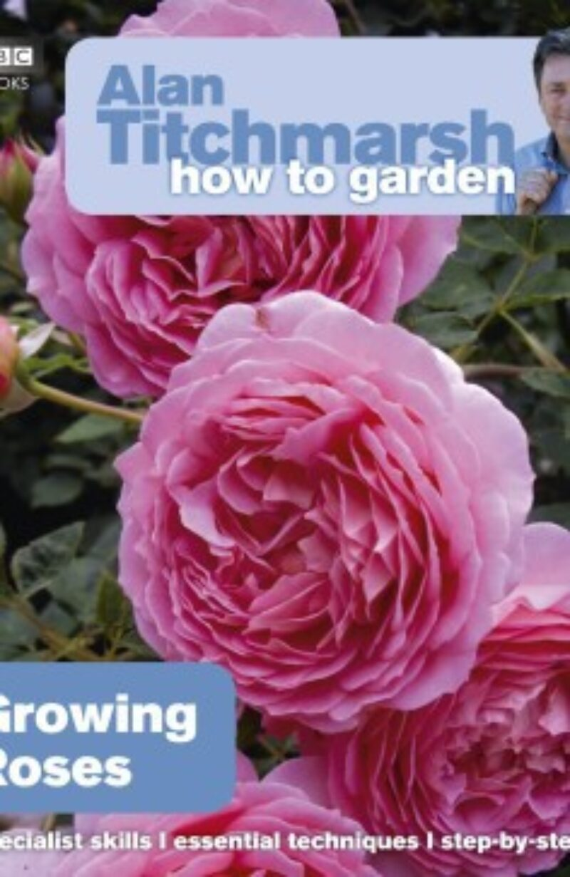 Book cover for 'How To Garden Growing Roses'