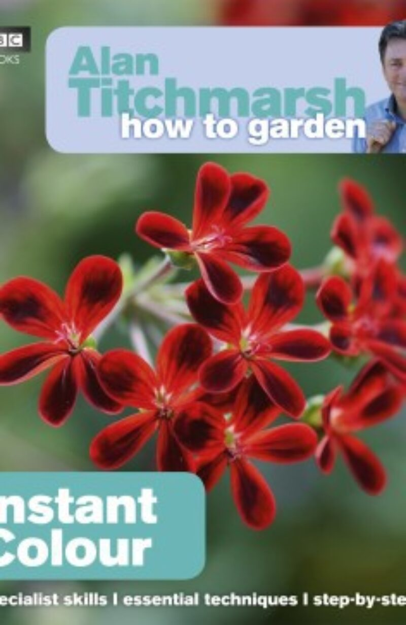 Book cover for 'How To Garden Instant Colour'