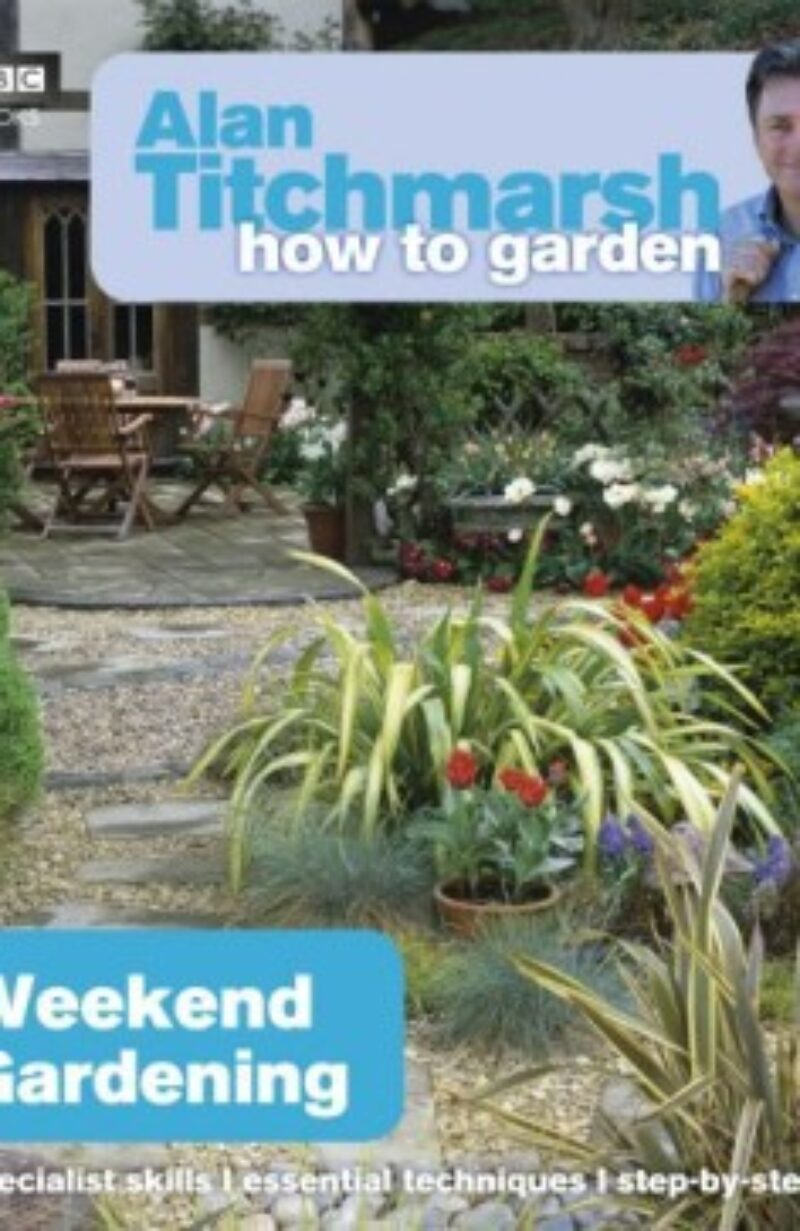 Book cover for 'How To Garden Weekend Gardening'