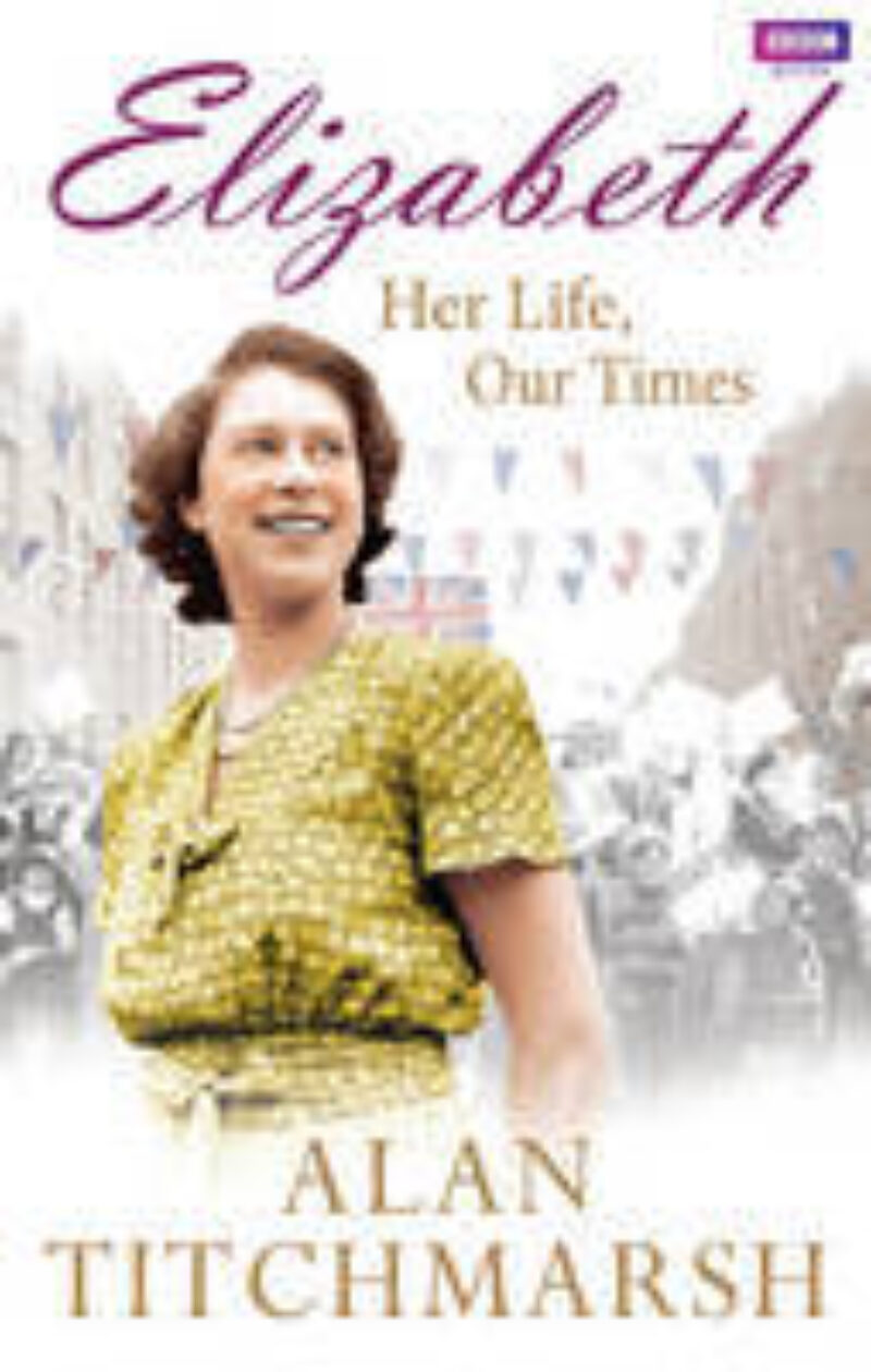 Book cover for 'Elizabeth: Her life, Our Times'