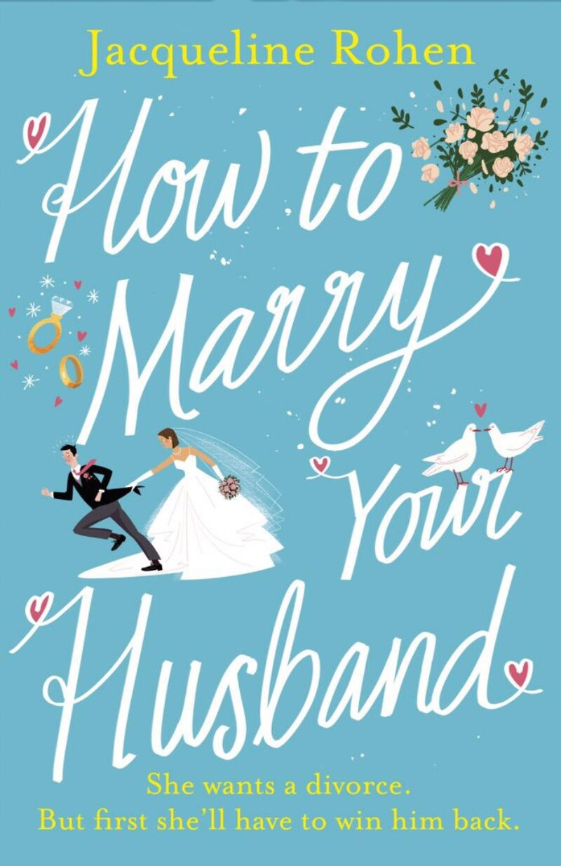 Book cover for 'How To Marry Your Husband'