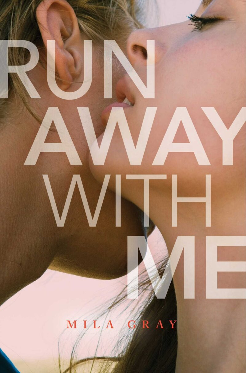 Book cover for 'Run Away With Me'