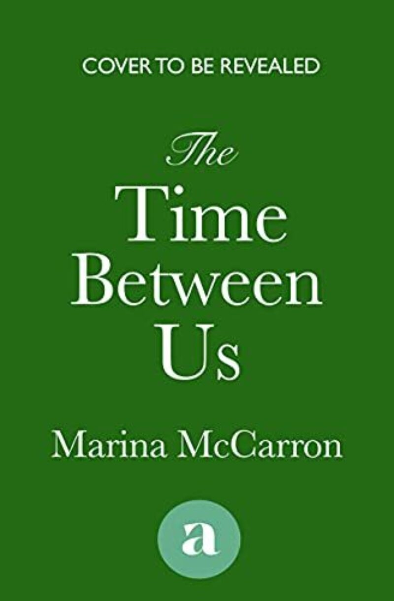 Book cover for 'The Time Between Us'