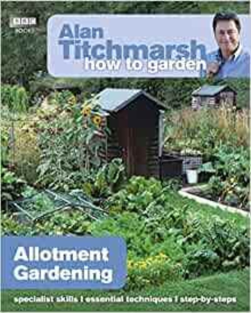 Book cover for 'Alan Titchmarsh How To Garden: Allotment Gardening'