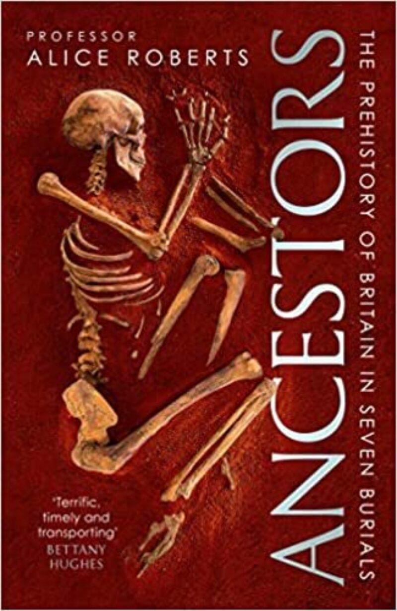 Book cover for 'Ancestors: A Prehistory of Britain in Seven Burials'