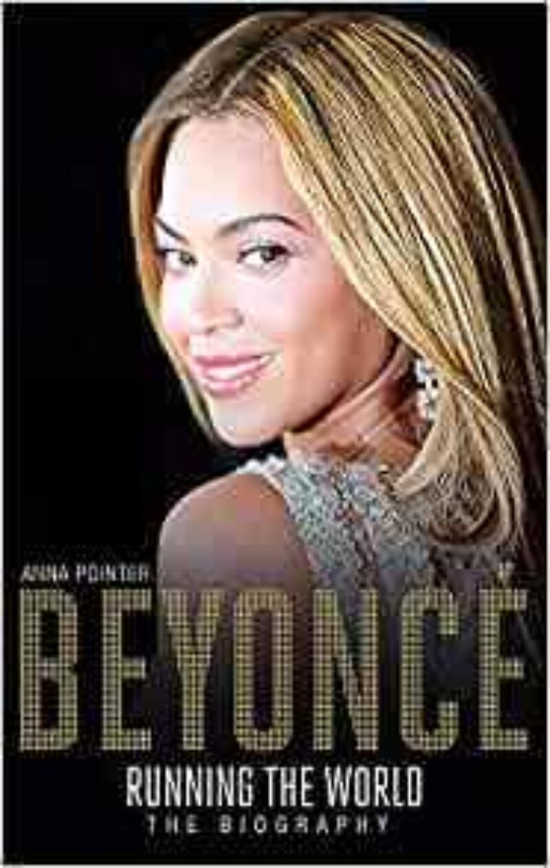 Book cover for 'Beyoncé: Running the World: The Biography'