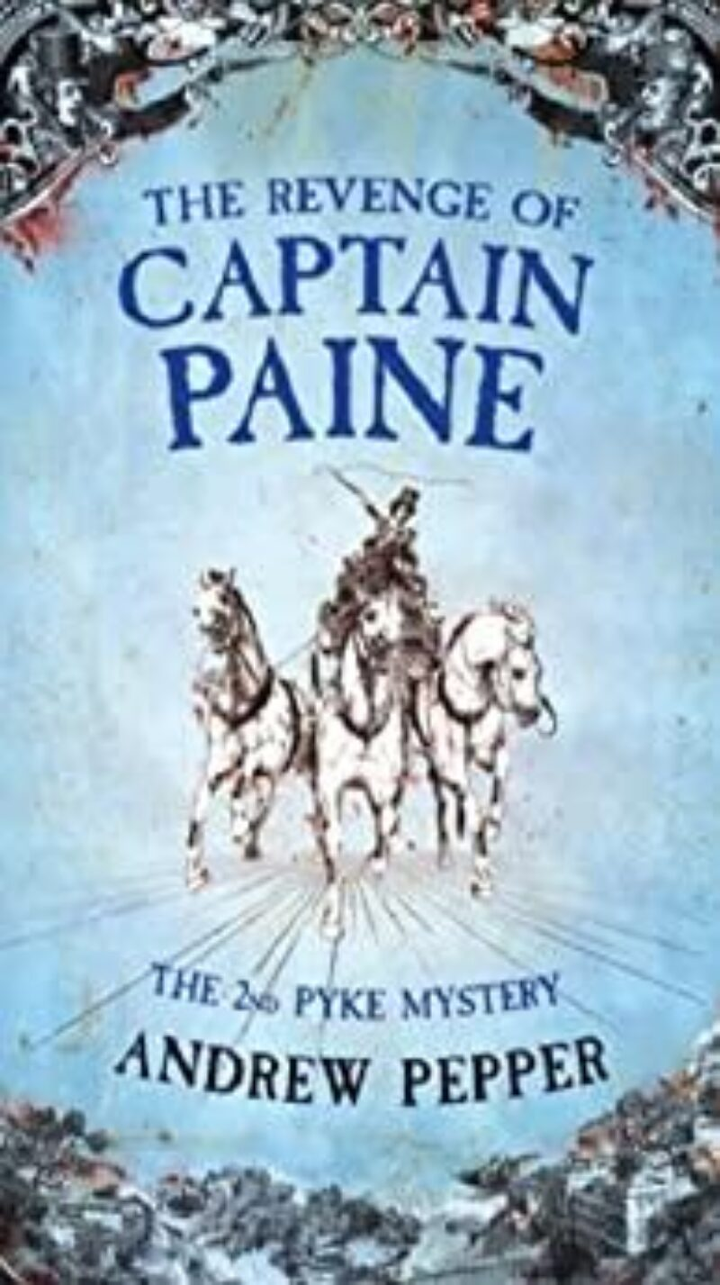 Book cover for 'The Revenge Of Captain Paine'