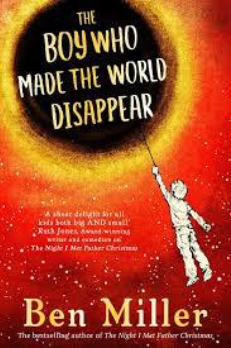 Book cover for 'The Boy Who Made the World Disappear'