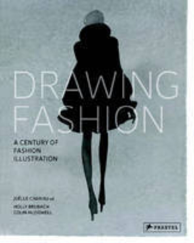 Book cover for 'Drawing Fashion: A Century of Fashion Illustration'