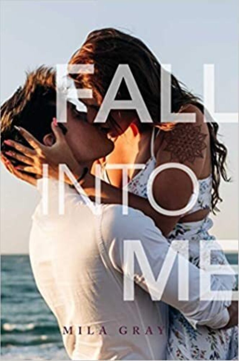 Book cover for 'Fall Into Me'