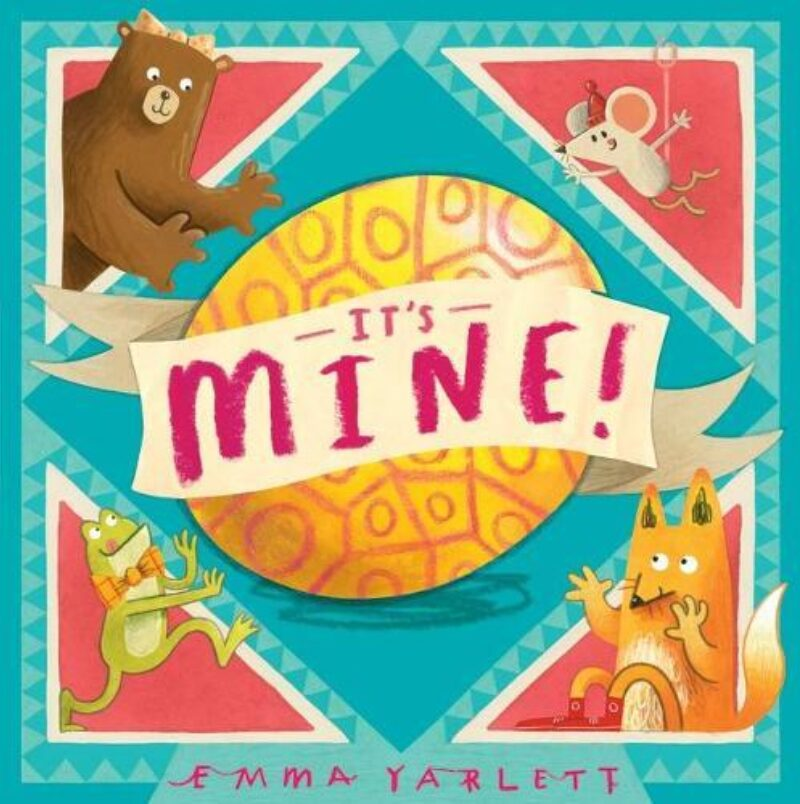 Book cover for 'It's Mine!'