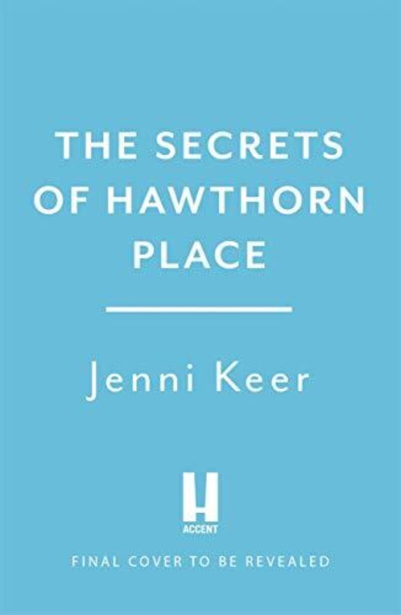 Book cover for 'The Secrets of Hawthorn Place'