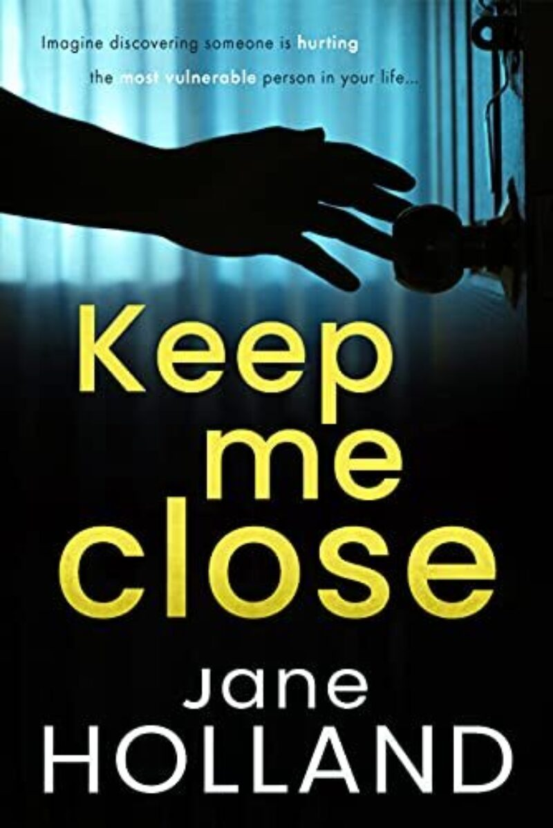 Book cover for 'Keep Me Close'