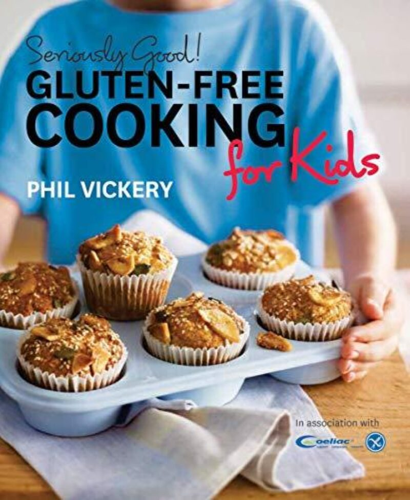 Book cover for 'Seriously Good! Gluten-Free Cooking For Kids'