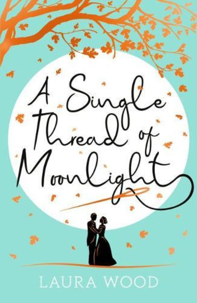Book cover for 'A Single Thread of Moonlight'
