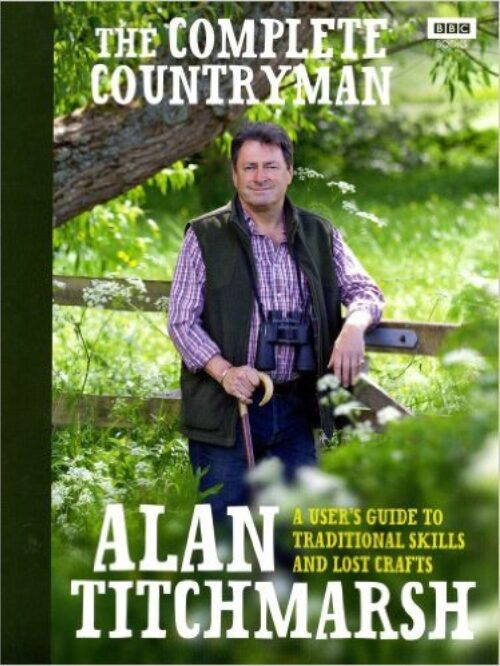 The Complete Countryman: A User's Guide to Traditional Skills and Lost Crafts