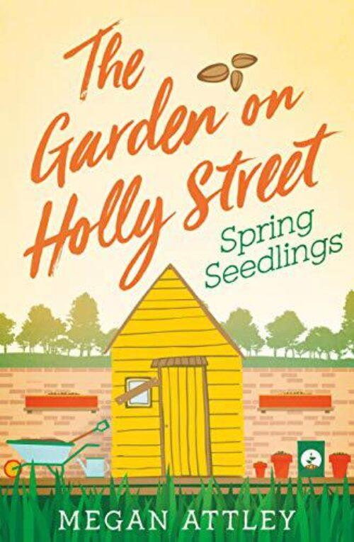 The Garden on Holly Street: Spring Seedlings