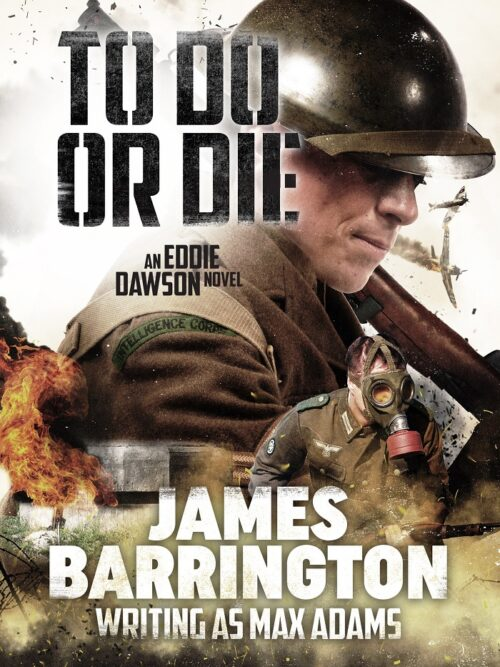 To Do or Die (Eddie Dawson Novel Book 1)